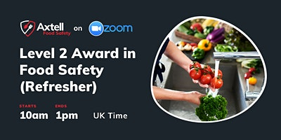 Level 2 Award in Food Safety in Catering (Refresher) – 10am start time