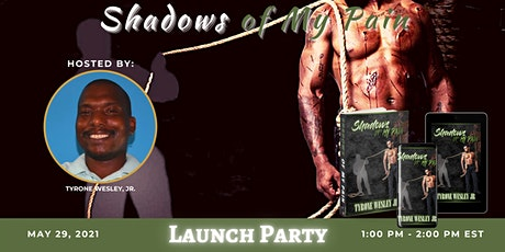 Shadows of My Pain Launch Party tickets