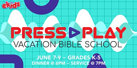 Epicenter Church Presents: Press Play Vacation Bible School Experience tickets