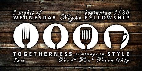 Wednesday Night Fellowship Nights tickets