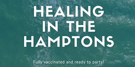 HEALING IN THE HAMPTONS tickets