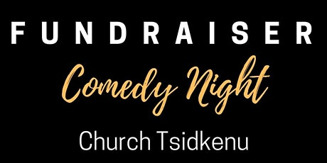 Comedy Night for new building fundraiser! tickets