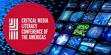 Critical Media Literacy Conference of the Americas tickets