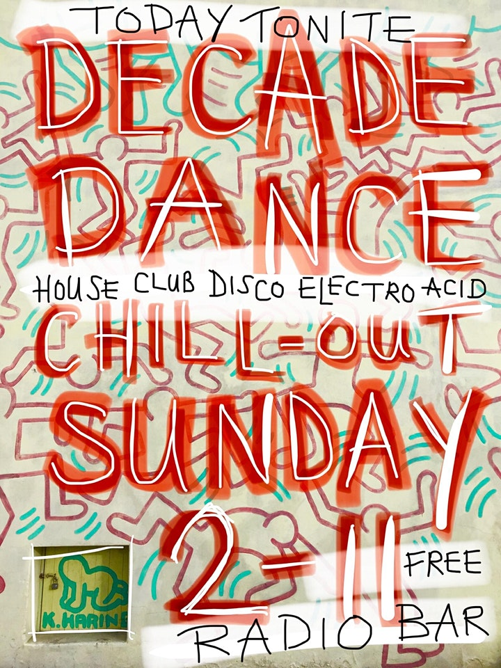DECADE DANCE: Free Chill-Out Sunday - All-Dayer Dance Party :) 2pm - 11pm image