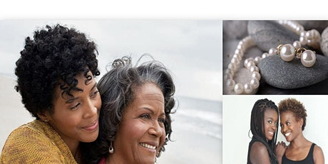 Mother Daughter Pearls of Wisdom Event - Sat, May 15, 2021 1 pm PST(free) tickets