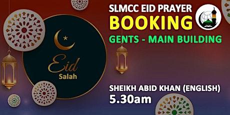 GENTS | EID PRAYER - 1 | 5.30AM | ENGLISH | SHEIKH ABID KHAN tickets