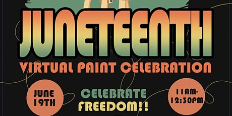 Juneteenth Virtual Paint Celebration with the Alphas! tickets