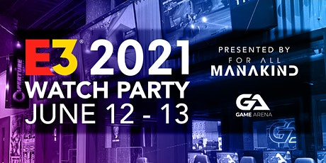 E3 2021 Watch Party tickets