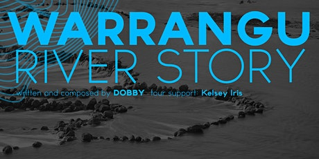 WELLINGTON - WARRANGU TOUR (DOBBY) Ft KELSEY IRIS tickets