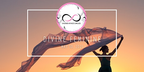 Sacred Space Circles - Divine Feminine tickets