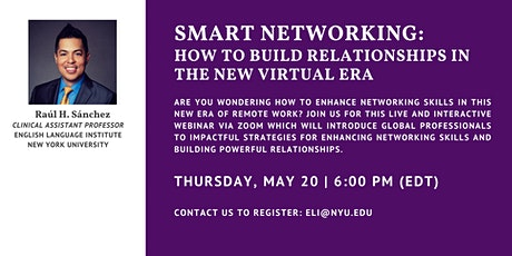 SMART NETWORKING: How to Build Relationships in the New Virtual Era tickets