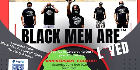 Black Men Are Loved INC Annual Anniversary Cook Out tickets