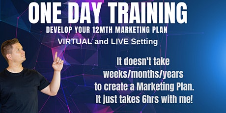 One Day Marketing Training - Develop a 12mth Plan! tickets