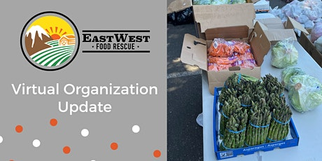 EastWest Food Rescue Organization Update tickets