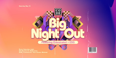 CODE - Big Night Out [077] tickets
