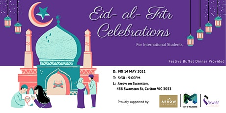 Eid- al- Fitr Celebrations - For International Students tickets