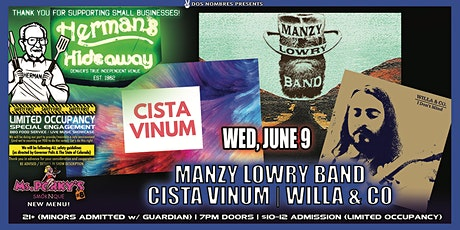 New Talent Showcase featuring: MANZY LOWRY BAND | CISTA VINUM | WILLA & CO tickets