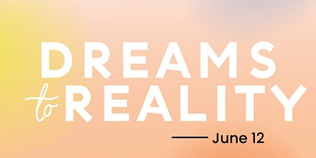 Dream to Reality Conversation tickets