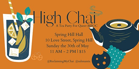 High Chai: A Tea Party For Queer Bla(c)k, Indigenous and People of Colour tickets