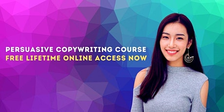 FREE Persuasive Copywriting Course Plus Bonus Facebook Advertising Training biglietti