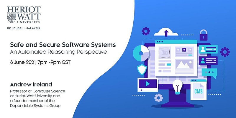 Webinar: Safe and secure software systems – An automated reasoning perspective