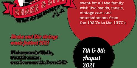 Shake & Stir Vintage Music Festival 2021 - Sunday ticket tickets