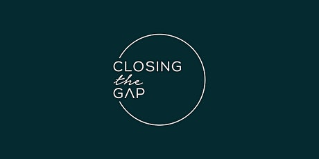 CLOSING THE GAP Beginner Workshop: Christchurch tickets