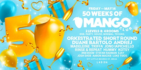 MANGO CLUB - 50 WEEKS OF MANGO! tickets