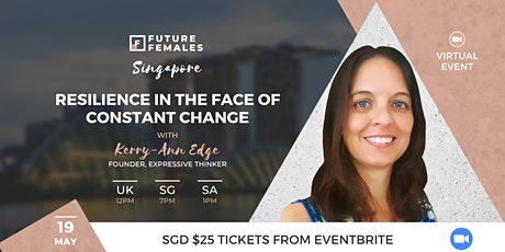 Resilience in the Face of Constant Change | FF Singapore tickets