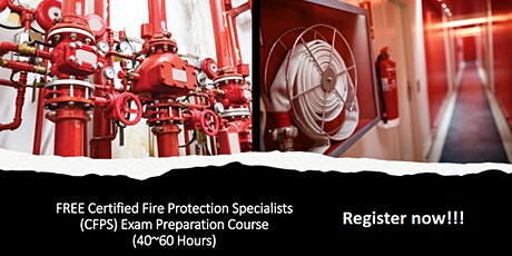 FREE Certified Fire Protection Specialist Exam Preparation Course tickets