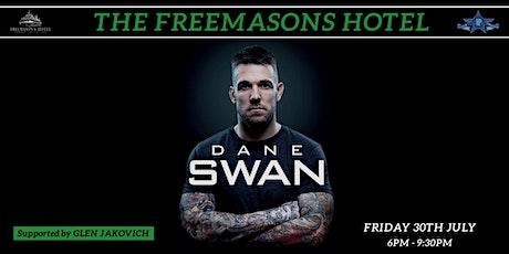 Dane Swan at The Freemasons Hotel tickets