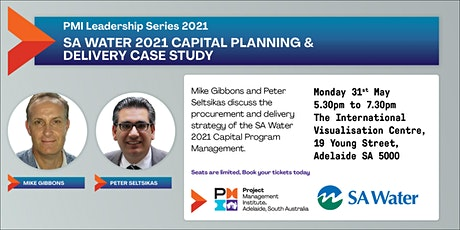 SA Water 2021 Capital Planning and  delivery Case Study tickets