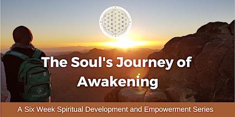 The Soul's Journey of Awakening tickets