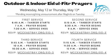 Eid Fitr Prayer *Pending Moonsighting |  12:15 pm  Outdoor Service tickets