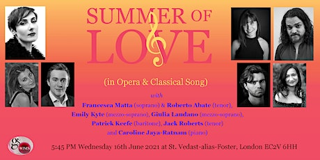 SUMMER of LOVE (in Opera and Classical Song) 2021 tickets