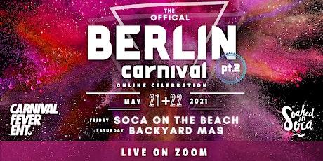 Berlin Carnival Virtual Weekend 2021 - SOCA ON THE BEACH & BACKYARD MAS tickets