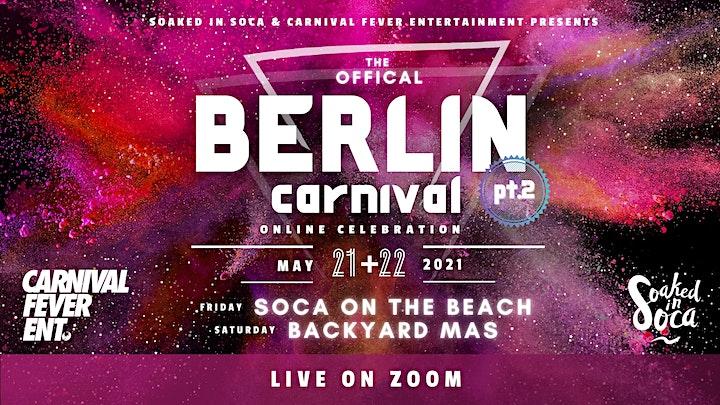 Berlin Carnival Virtual Weekend 2021 - SOCA ON THE BEACH & BACKYARD MAS image
