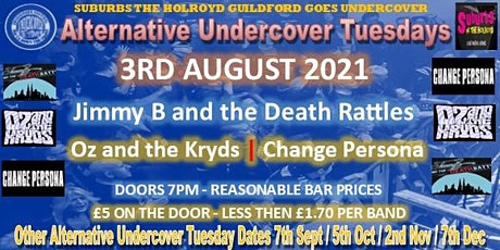 Alternative Undercover Tuesday (3rd Aug) tickets