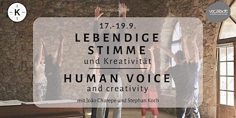 LEBENDIGE STIMME & KREATIVITÄT / HUMAN VOICE & CREATIVITY Tickets