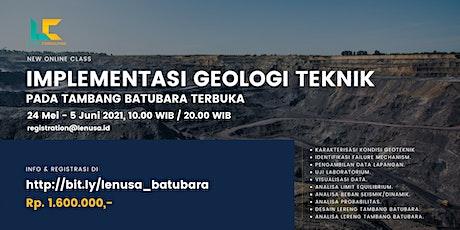 Implementasi Geologi Teknik Pada Tambang Batubara Terbuka tickets
