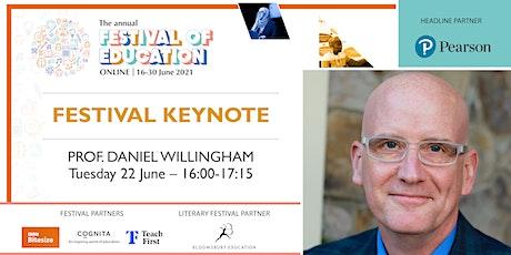 Festival of Education | Keynote - Prof. Daniel Willingham Tickets