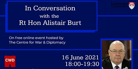 Centre for War and Diplomacy- In Conversation with the Rt Hon Alistair Burt tickets