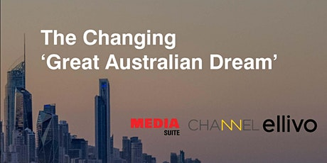 The Changing 'Great Australian Dream' tickets