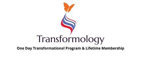 Transformology One Day Program And Lifetime Membership tickets