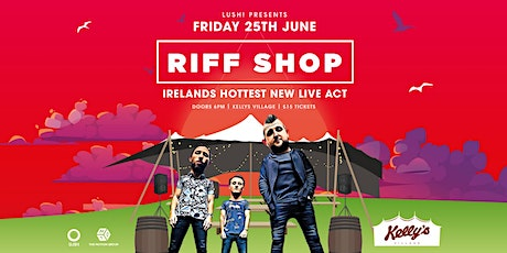 RiffShop - Ireland's hottest new live act at Kellys Village, Portrush tickets