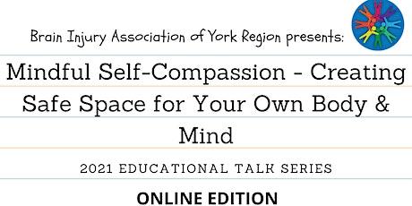 Mindful Self-Compassion - 2021 BIAYR Educational Talk Series tickets