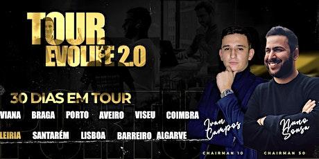 AVEIRO EVOLIFE 2.0 TOUR bilhetes