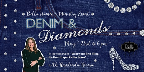 Denim and Diamonds- Bella Women's Event tickets