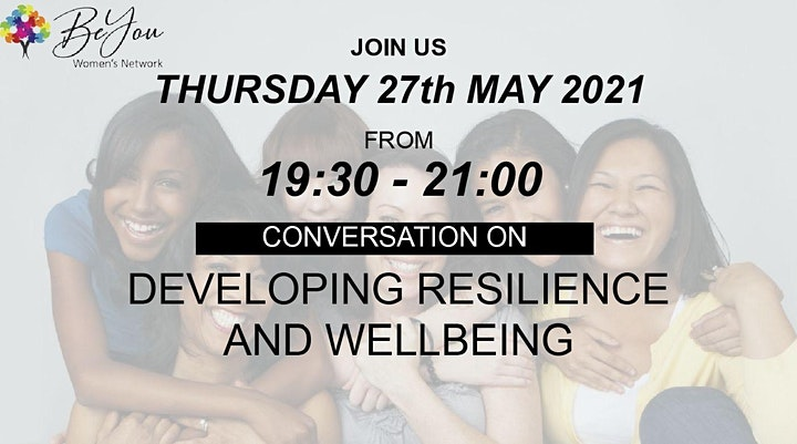 BeYou Women's Network Event: CONVERSATION ON RESILIENCE AND WELLBEING image
