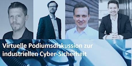 Virtuelle Podiumsdiskussion zur industriellen Cyber-Sicherheit Tickets
